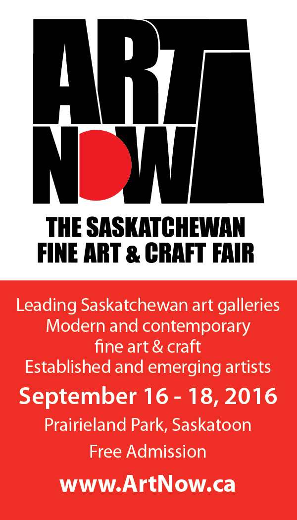 ART NOW The Saskatchewan Fine Art & Craft Fair